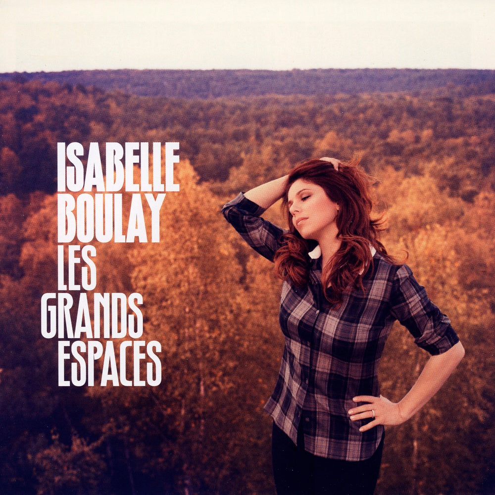 Boulay, Isabelle : Les grands espaces  CD
