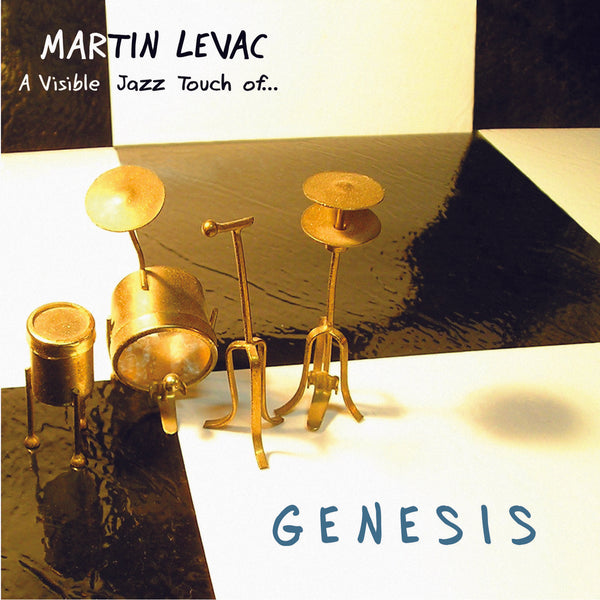 Levac, Martin : A Visible Jazz Touch Of...Genesis