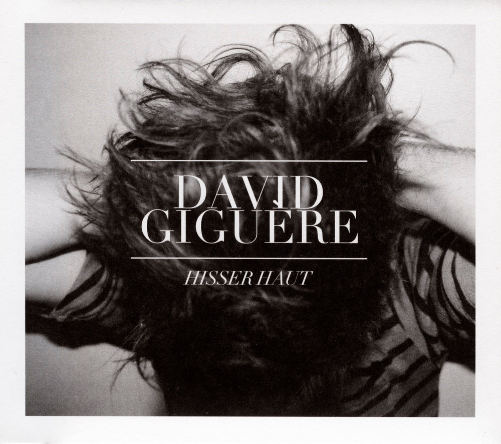 Giguère, David : Hisser haut  CD