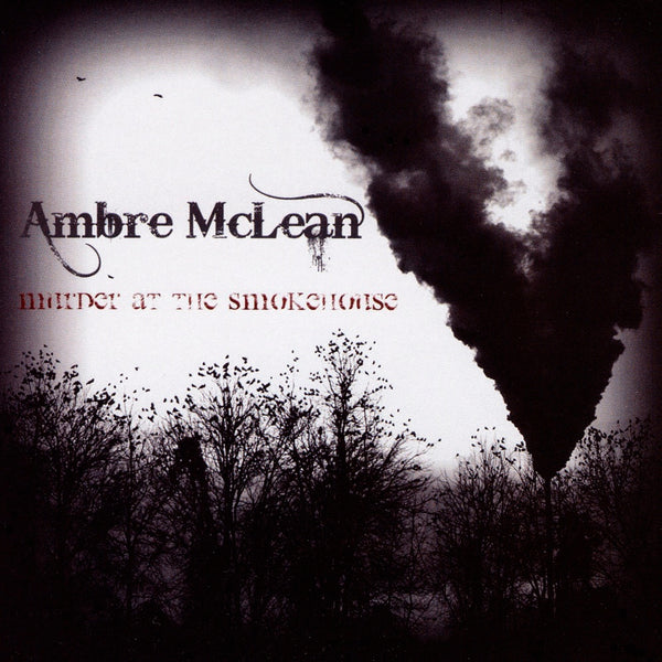 McLean, Ambre : Murder At The Smokehouse  CD
