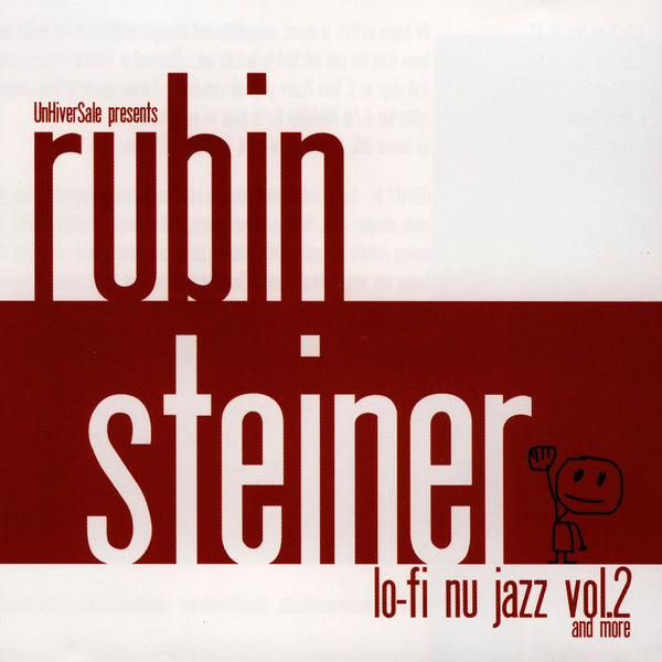 Steiner, Rubin : Lo-Fi Nu Jazz, Vol. 2 & More  CD