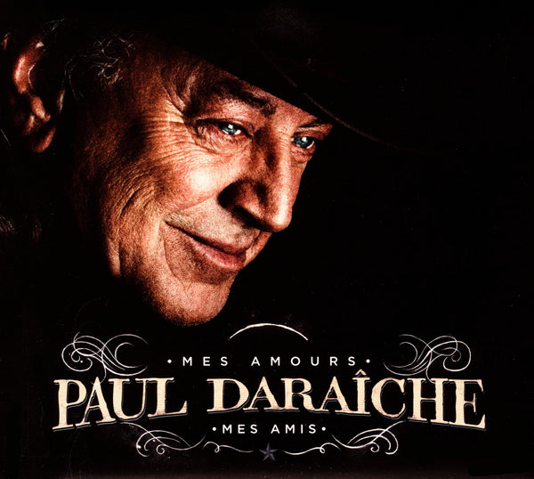 Daraîche, Paul : Mes amours, mes amis  CD