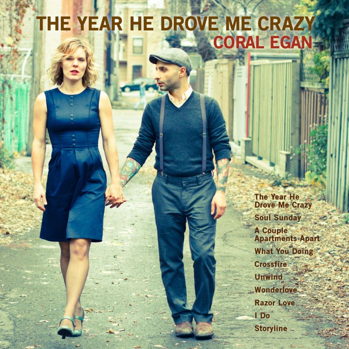 Egan, Coral : The Year He Drove Me Crazy  CD