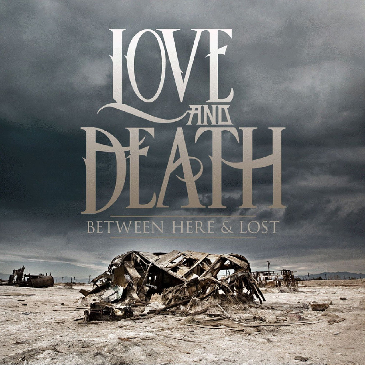 Love And Death : Between Here And Lost  CD