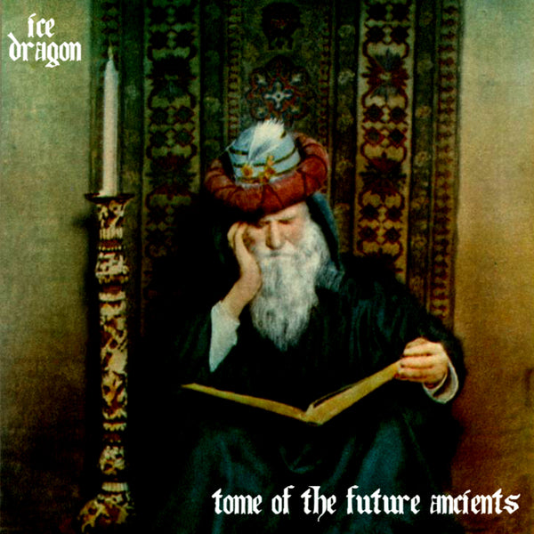 Ice Dragon : Tome Of The Future Ancients  CD