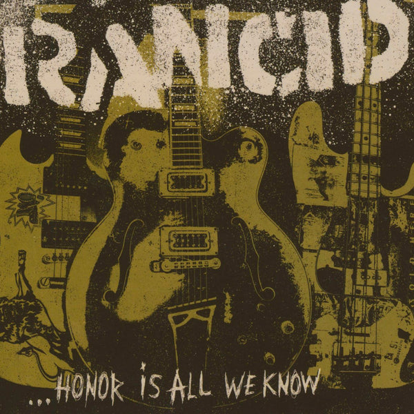 Rancid : Honor Is All We Know  CD
