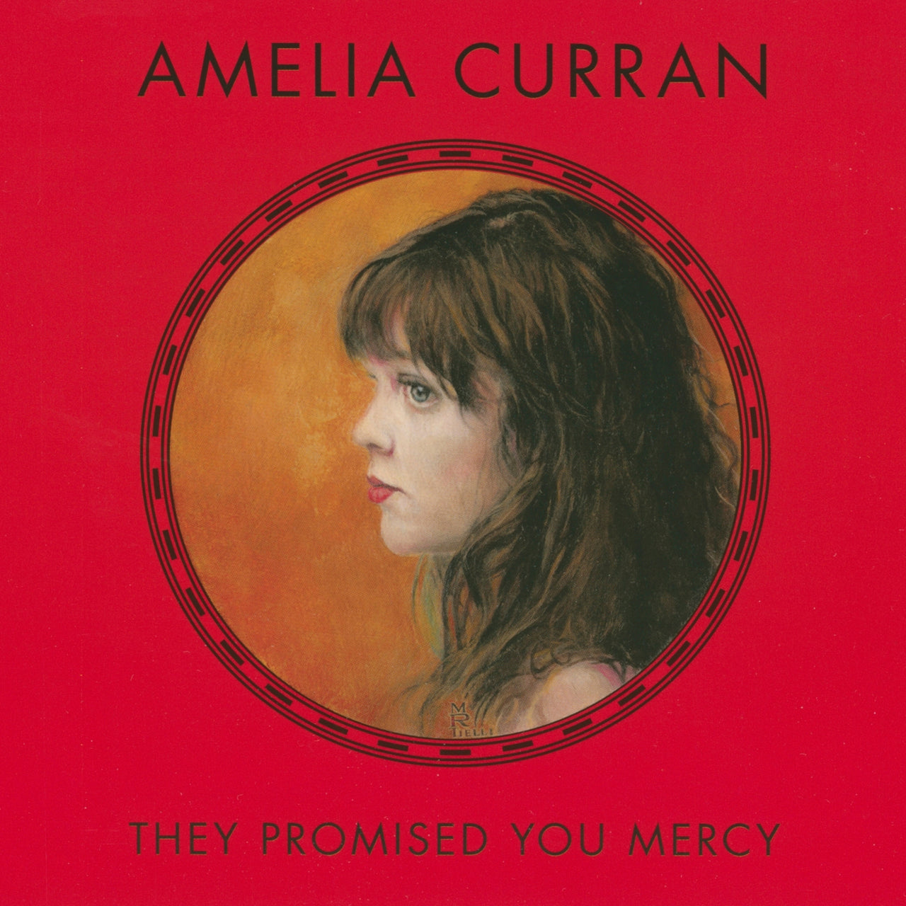 Curran, Amelia : They Promised You Mercy  CD