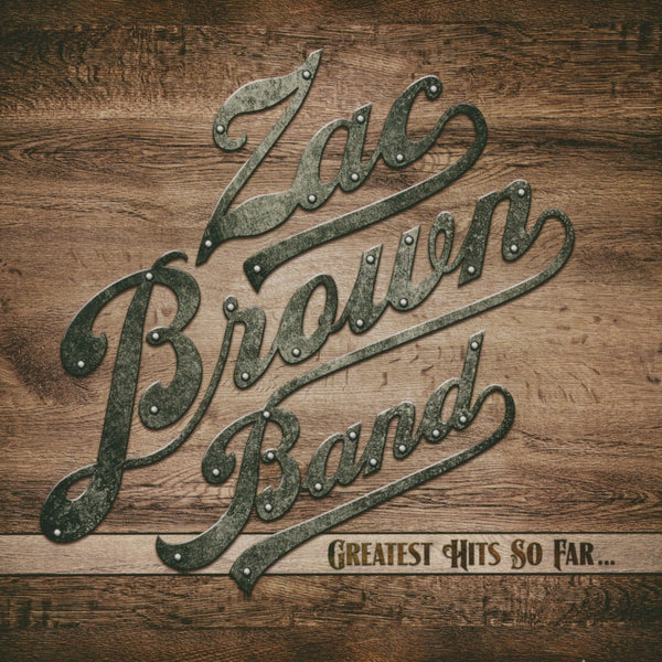 Brown, Zac : Greatest Hits So Far...  CD
