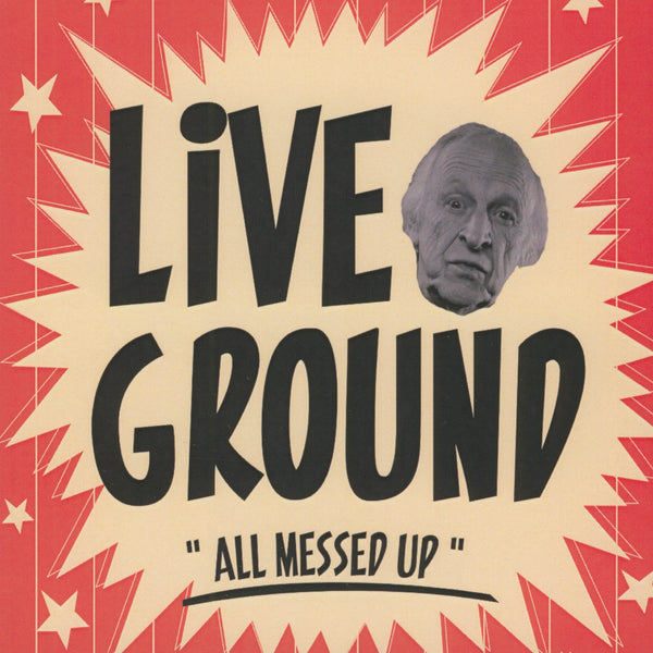Live Ground : All Messed Up  CD