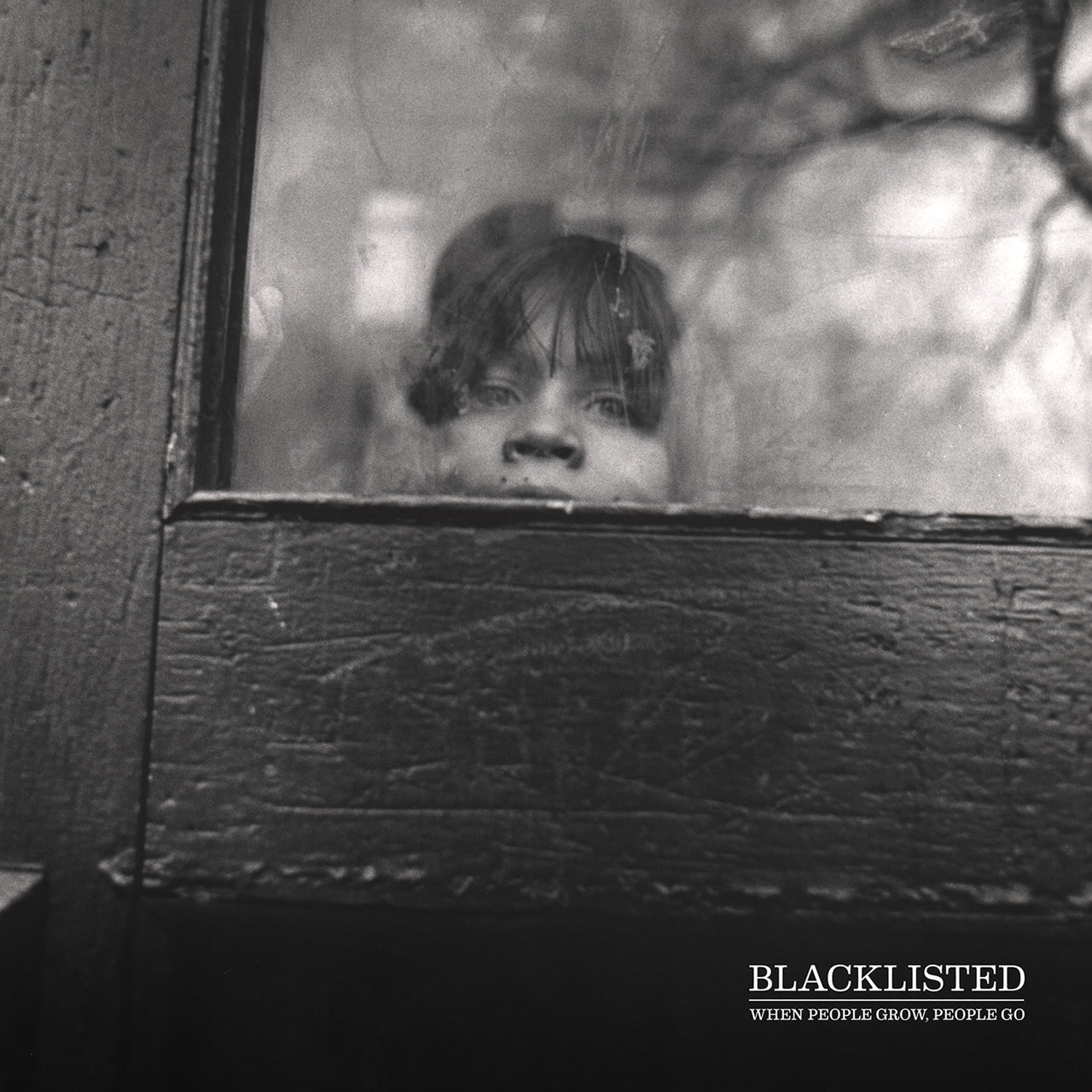 Blacklisted : When People Grow, People Go  LP