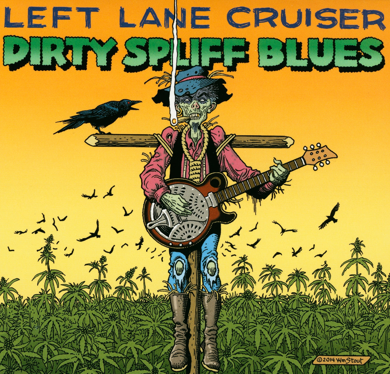Left Lane Cruiser : Dirty Spliff Blues  CD