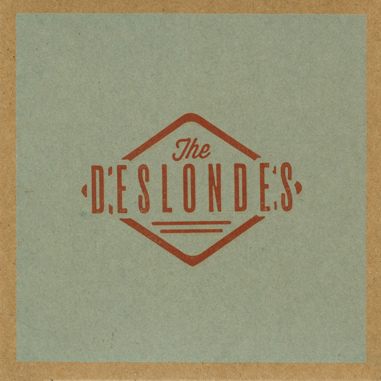 Deslondes (The) : The Deslondes  LP