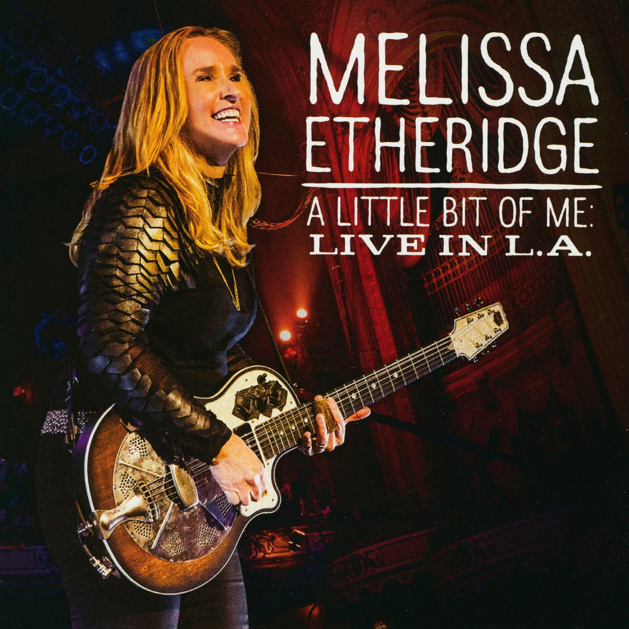 Etheridge, Melissa : A Little Bit Of Me: Live In L