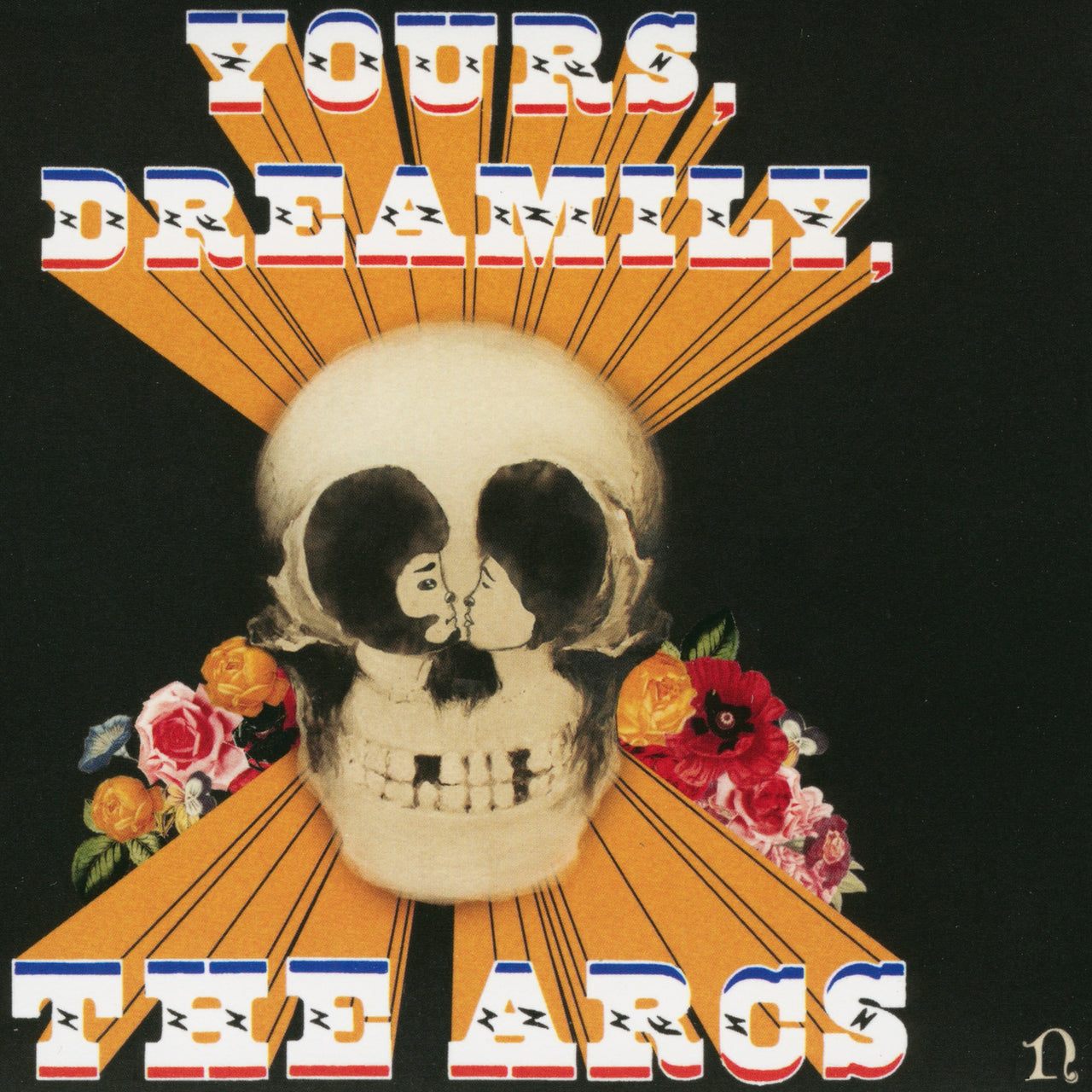 Arcs (The) : Yours, Dreamily,  CD