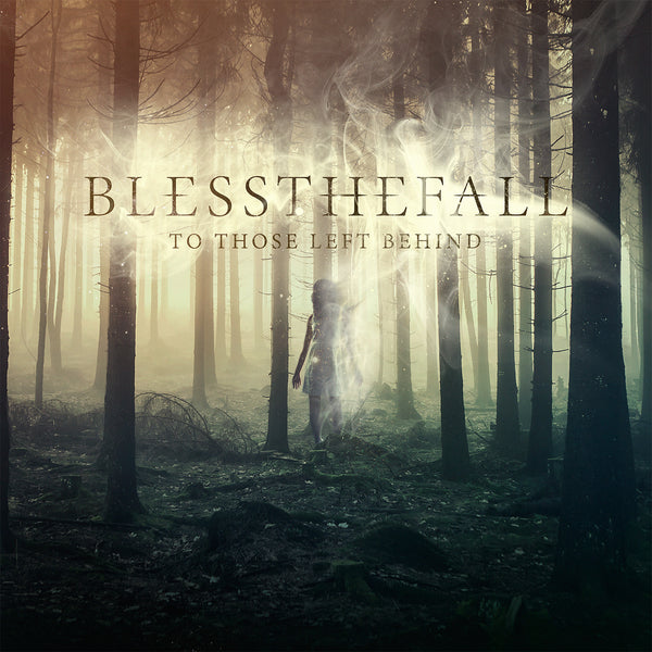Bless The Fall : To Those Left Behind  CD