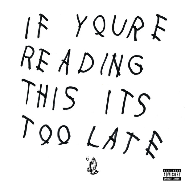 Drake : If You're reading This It's Too Late  CD