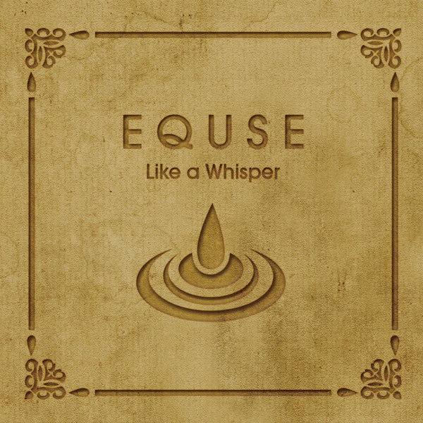 Equse : Like A Whisper  CD