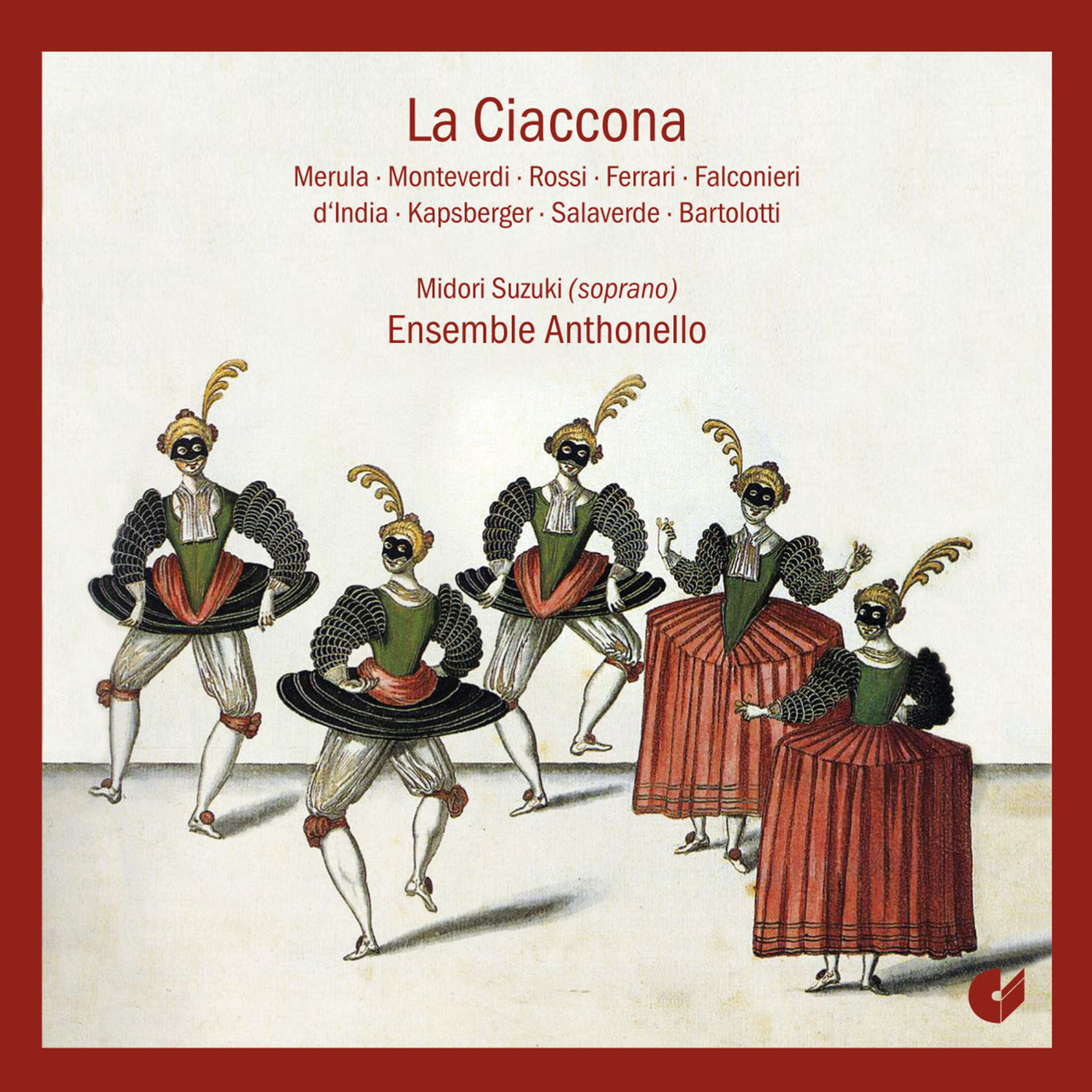 Ensemble Anthonello : La Cioccona  CD