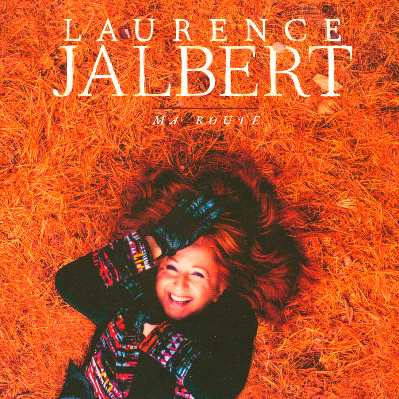 Jalbert, Laurence : Ma route  CD