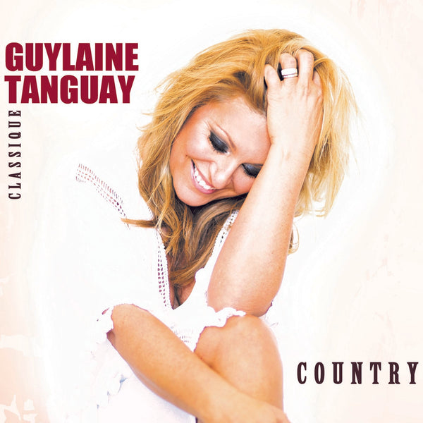 Tanguay, Guylaine : Classique Country  CD