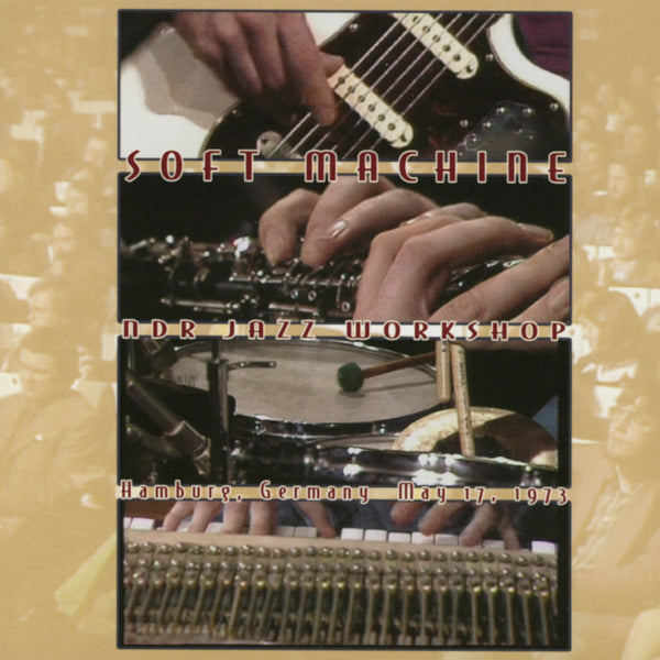 Soft Machine : NDR Jazz Workshop  DVD - CD