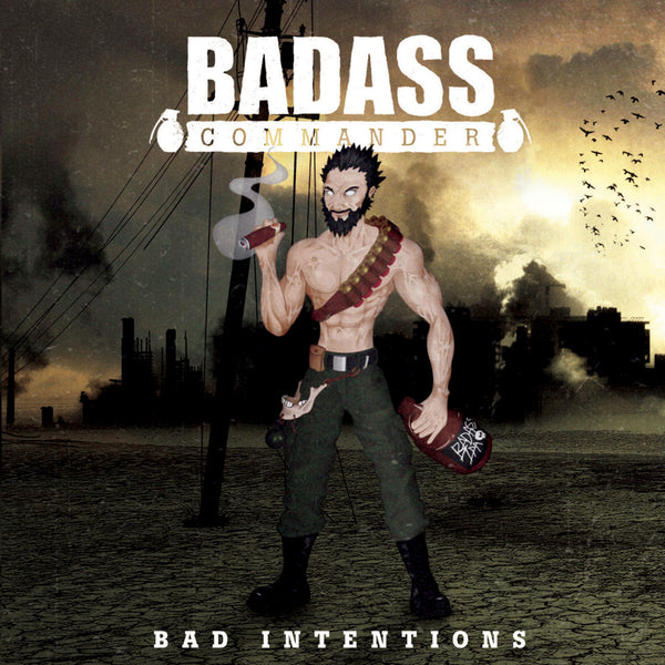 Badass Commander : Bad Intentions  CD