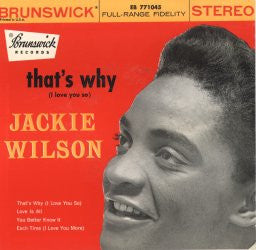 "Jackie Wilson | That's Why | Brunswick EB 771045 | 7""&CD"