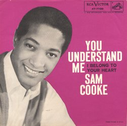 "Sam Cooke | You Understand Me / I Belong To Your Heart | RCA Victor 47-7730 | 7""&CD"
