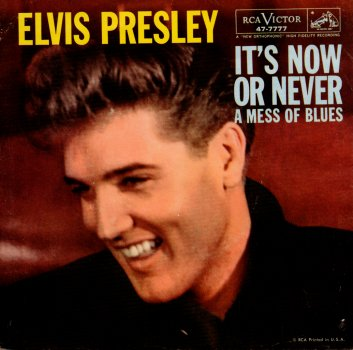 "Elvis Presley | It's Now Or Never / A Mess Of Blues | RCA Victor 47-7777 | 7""&CD"