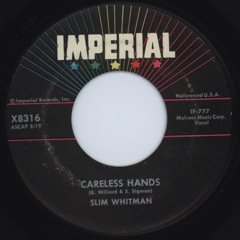 "Slim Whitman | Careless Hands / A Very Precious Love | Imperial X8316 | 7""&CD"