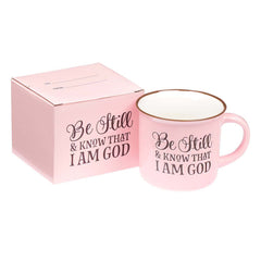 Be Still and Know Pink Camp Style Coffee Mug - Psalm 46:10