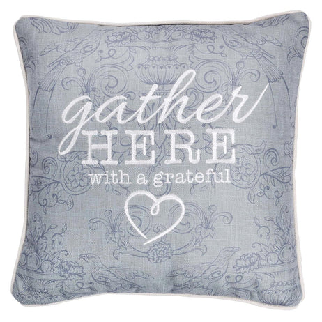 Gather Here With A Grateful Heart Square Decorative Pillow
