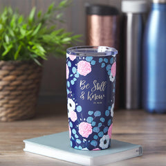 Be Still & Know Stainless Steel Mug - Psalm 46:10