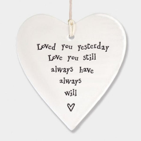 LOVED YOU YESTERDAY CERAMIC HEART