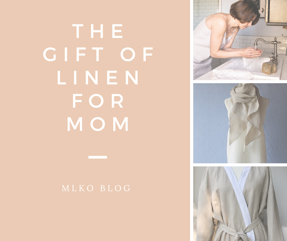 The gift of linen for mom