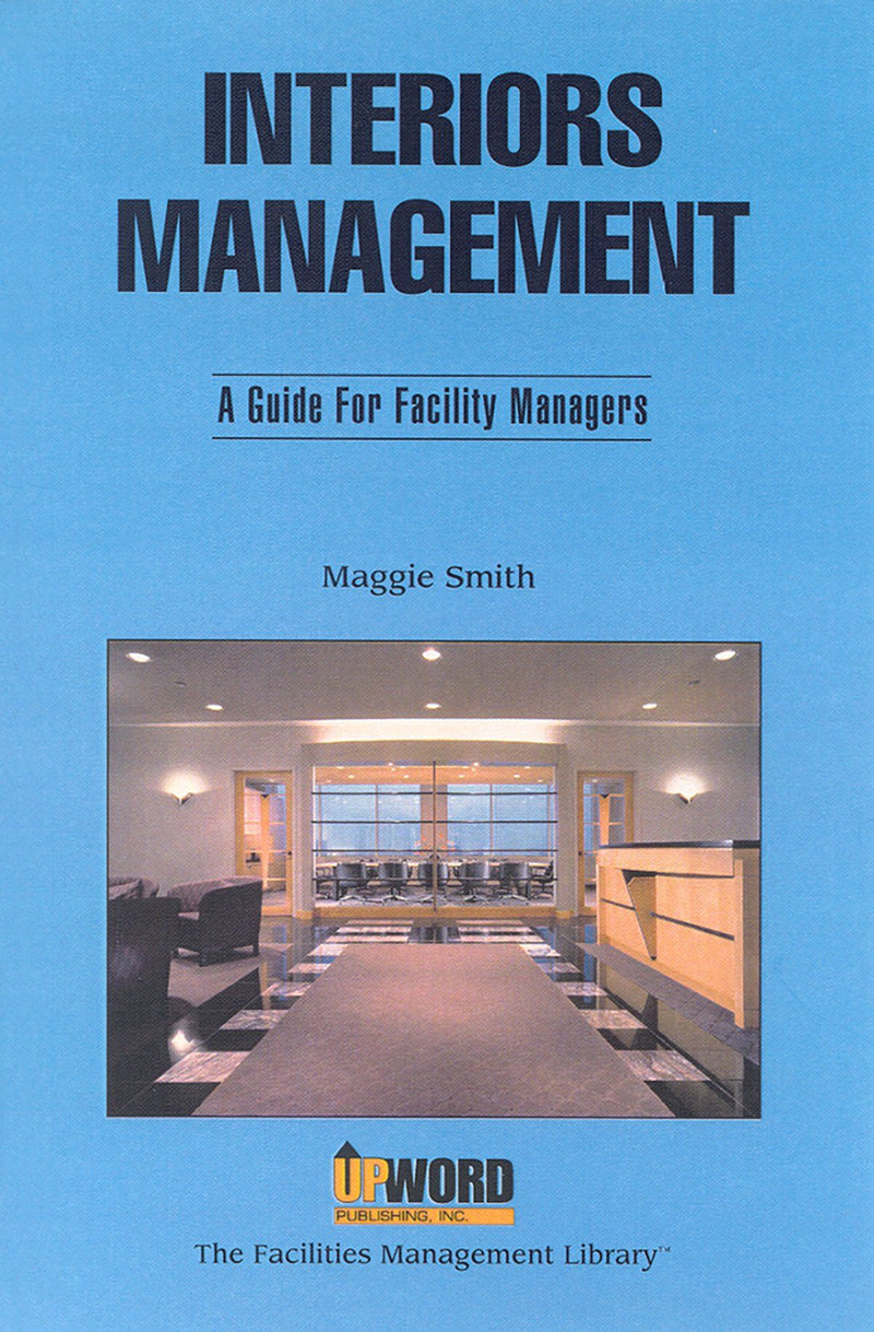 Interiors Management: A Guide For Facility Managers - AEE Programs