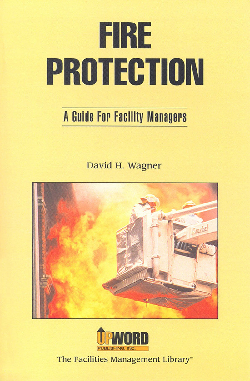 Fire Protection: A Guide For Facility Managers - AEE Programs