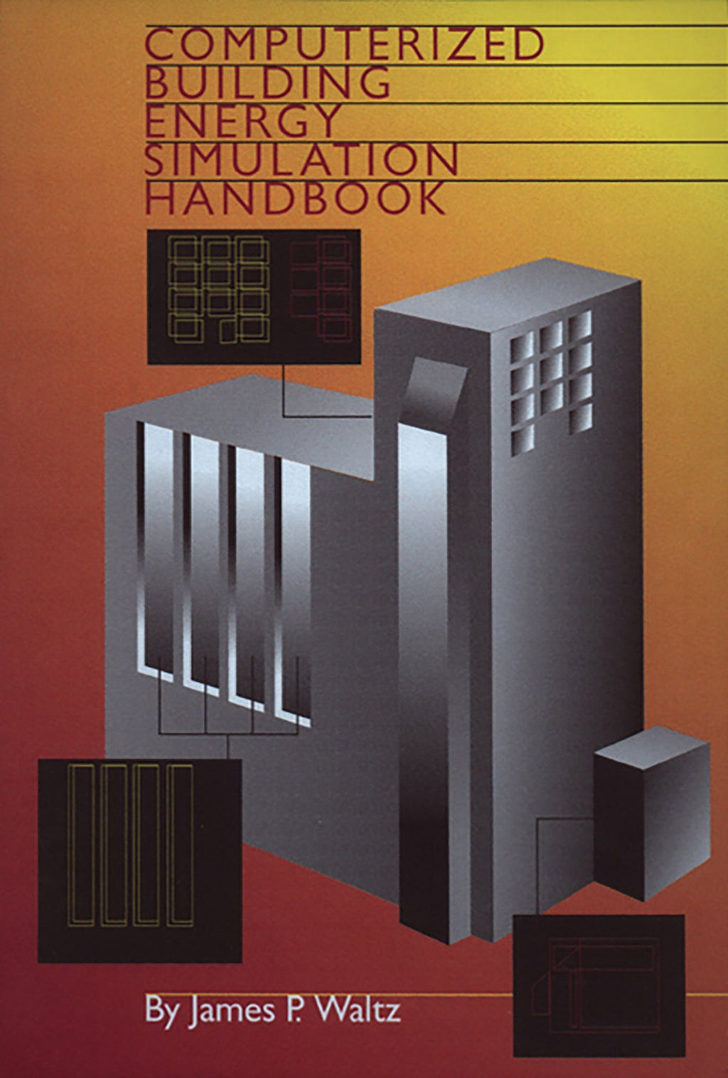 Computerized Building Energy Simulation Handbook - AEE Programs
