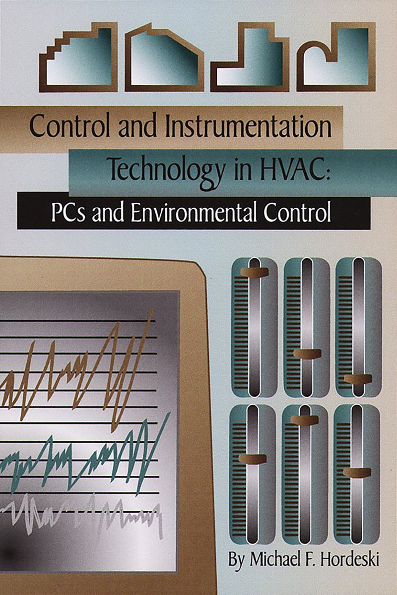 Control & Instrumentation Technology In HVAC: PCs & Environmental Controls - AEE Programs