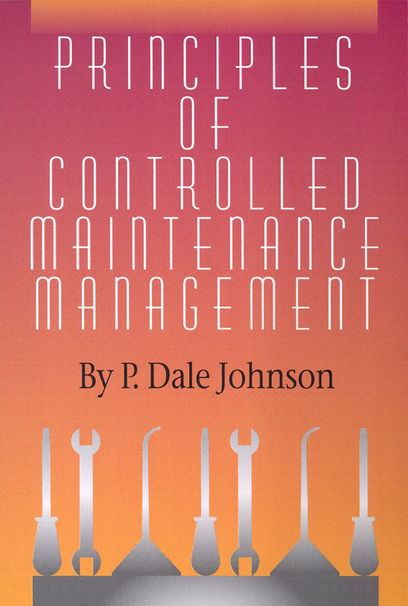 Principles of Controlled Maintenance Management