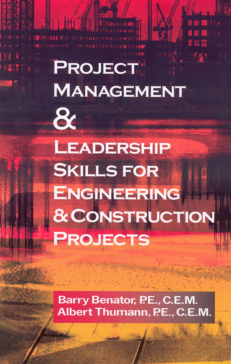 Project Management & Leadership Skills For Engineering & Construction Projects