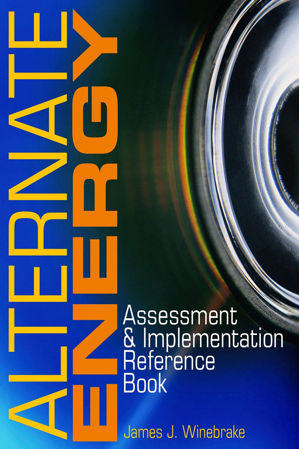 Alternate Energy: Assessment & Implementation Reference Book - AEE Programs
