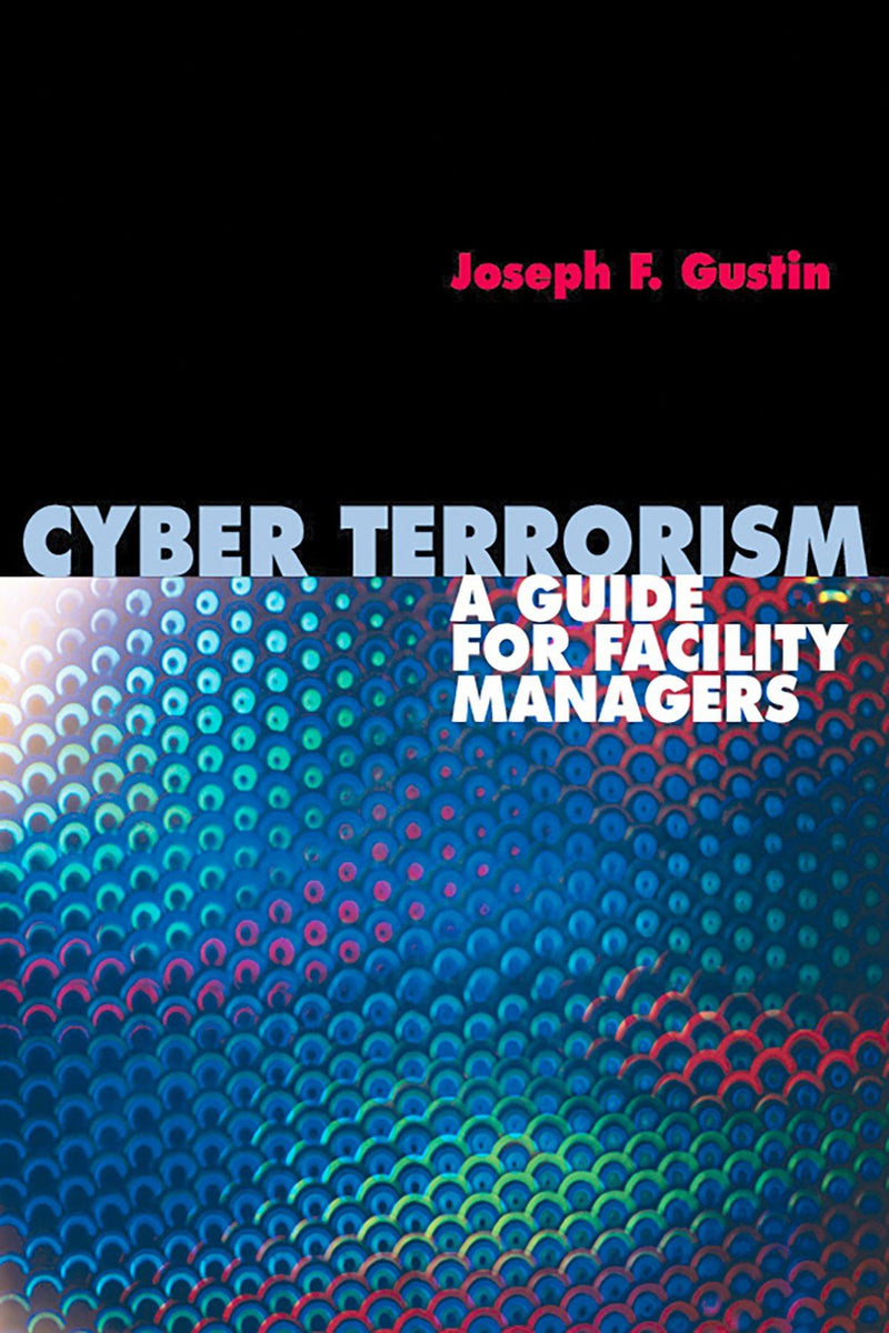 Cyber Terrorism: A Guide For Facility Managers - AEE Programs