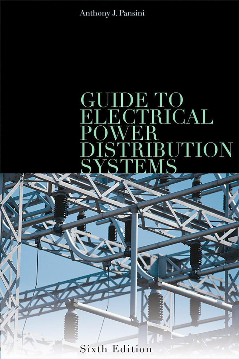 Guide To Electrical Power Distribution Systems, 6th Edition - AEE Programs