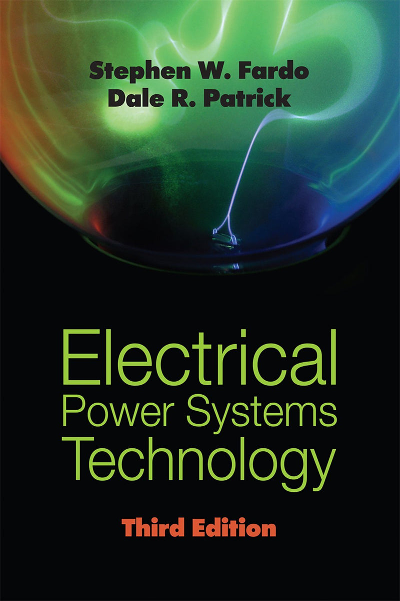 Electrical Power Systems Technology, 3rd Edition - AEE Programs