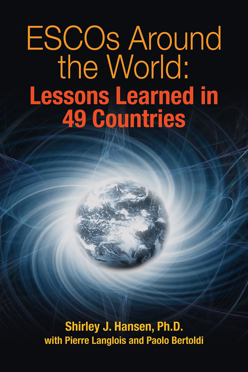ESCOs Around The World: Lessons Learned In 49 Countries - AEE Programs