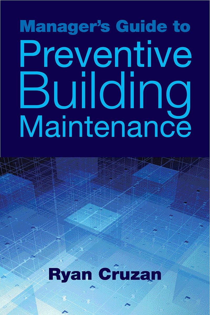 Manager's Guide To Preventive Building Maintenance - AEE Programs