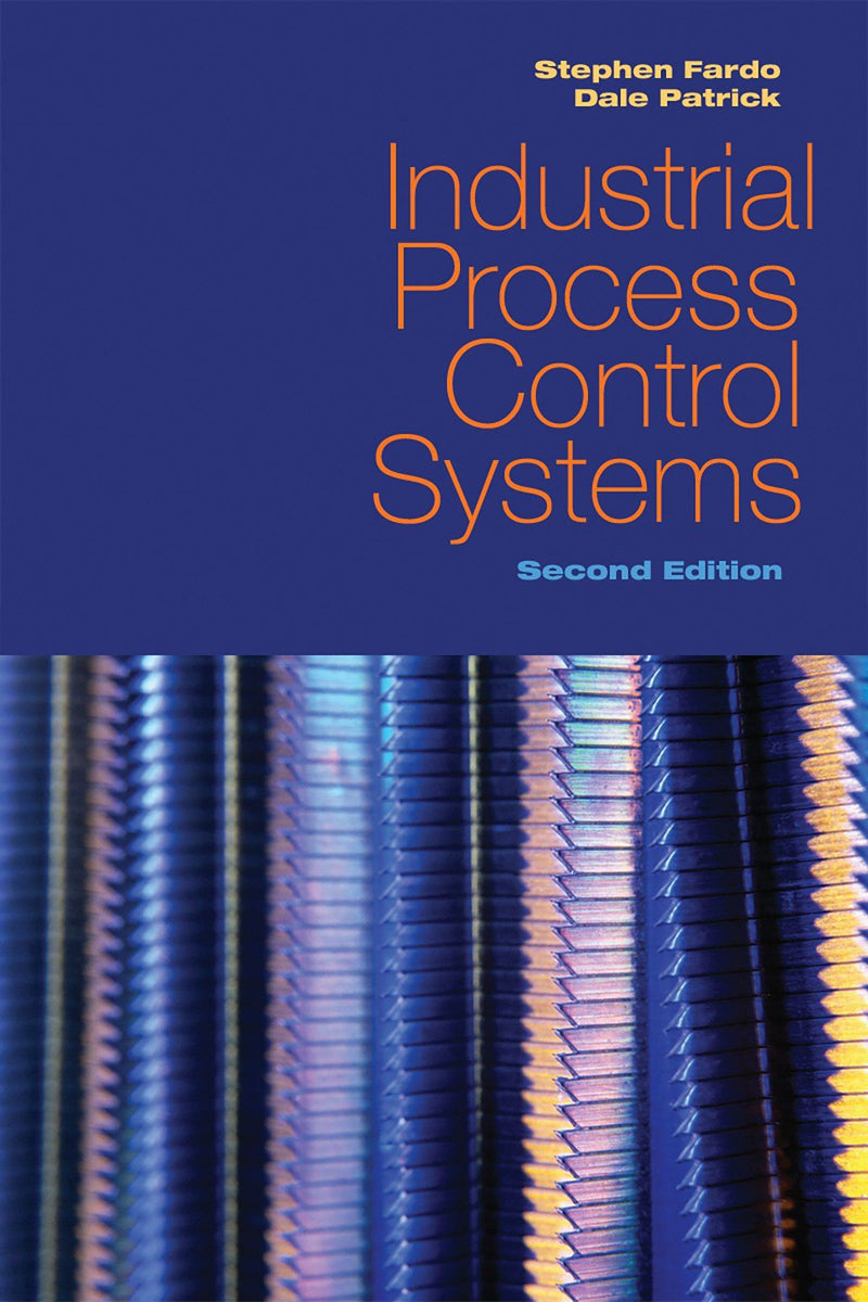 Industrial Process Control Systems, 2nd Edition - AEE Programs