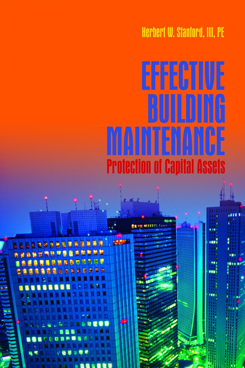 Effective Building Maintenance: Protection Of Capital Assets - AEE Programs