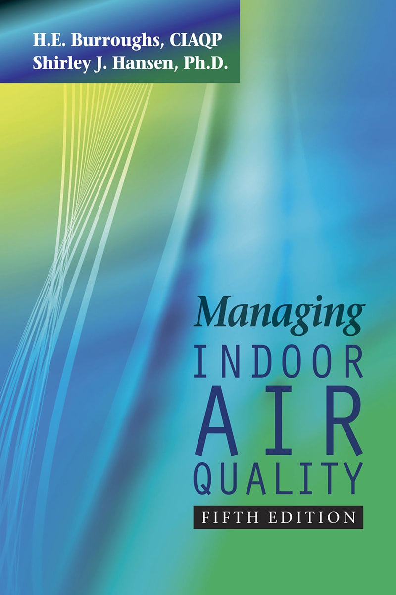 Managing Indoor Air Quality, 5th Edition - AEE Programs